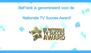 BeFrank genomineerd voor Nationale TV Succes Award